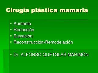 Cirugía plástica mamaria