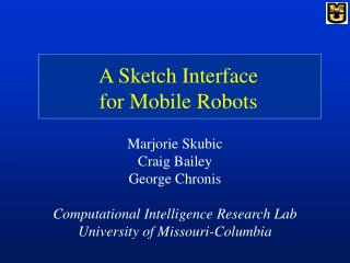 A Sketch Interface  for Mobile Robots