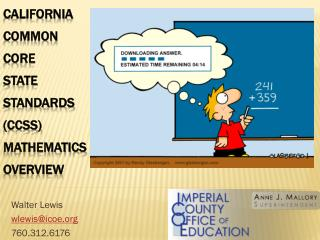 California Common Core  State Standards (CCSS) mathematics Overview