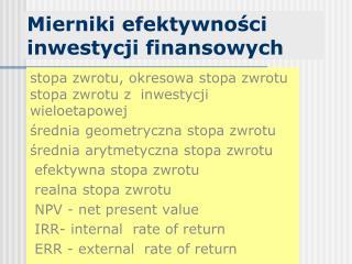 Mierniki efektywno?ci inwestycji finansowych