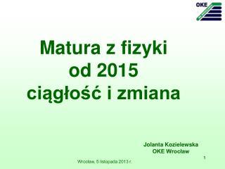 Jolanta Kozielewska OKE Wrocław