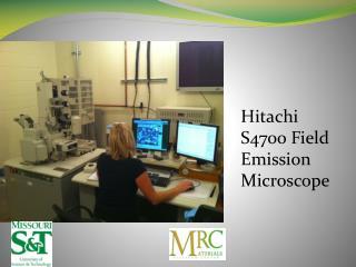 Hitachi S4700 Field Emission Microscope