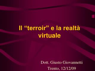 "Il ""terroir"" e la realtà virtuale"