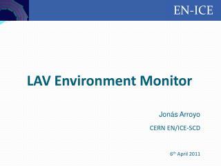 LAV Environment Monitor