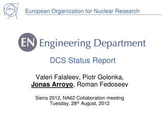DCS Status Report