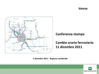 Conferenza stampa Cambio orario ferroviario 11 dicembre 2011