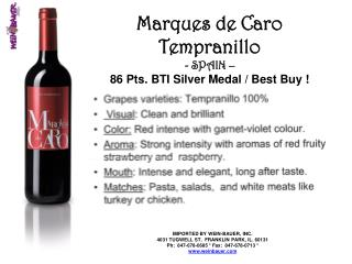 Marques de Caro Tempranillo - SPAIN  – 86 Pts. BTI Silver Medal / Best Buy !