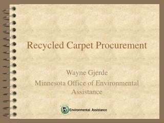 Recycled Carpet Procurement