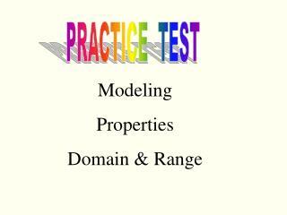 Modeling Properties  Domain & Range