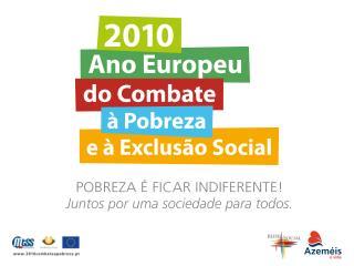Objectivos do Ano Reconhecimento dos Direitos das Pessoas em Situação de Pobreza