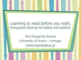 Learning to read before you walk:  Portuguese libraries for babies and toddlers