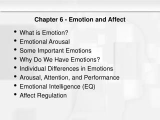 Chapter 6 - Emotion and Affect