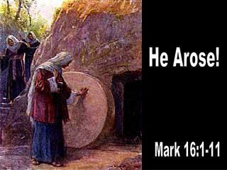 He Arose!