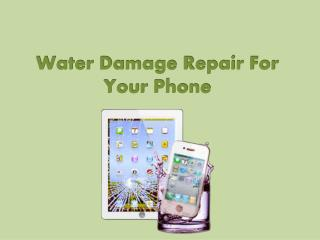 Water Damage Repair For Your Phone