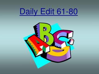 Daily Edit 61-80