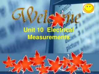 Unit 10  Electrical Measurements