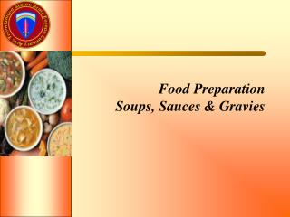 Food Preparation Soups, Sauces & Gravies