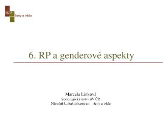 6. RP a genderové aspekty