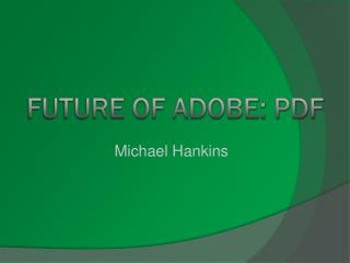 Future of Adobe: PDF