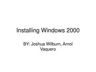 Installing Windows 2000