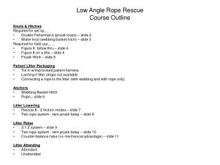 Low Angle Rope Rescue  Course Outline