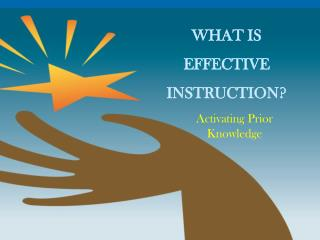 WHAT IS  EFFECTIVE  INSTRUCTION?
