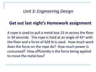 Unit 3: Engineering Design