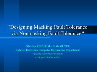 """Designing Masking Fault Tolerance via Nonmasking Fault Tolerance"""