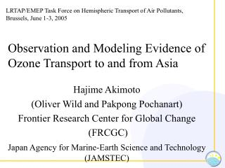 Observation and Modeling Evidence of Ozone Transport to and from Asia