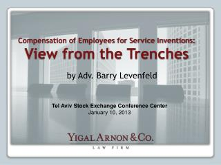 Compensation of Employees for Service Inventions: View from the Trenches