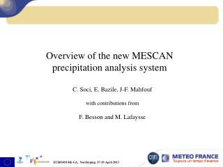 Overview of the new MESCAN  precipitation analysis system
