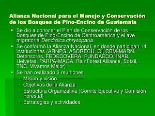 Alianza Nacional para el Manejo y Conservación de los Bosques de Pino-Encino de Guatemala
