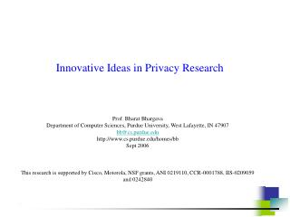 Innovative Ideas in Privacy Research