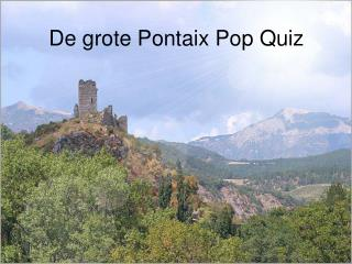 De  grote  Pontaix Pop Quiz