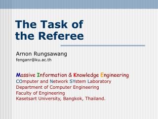 The Task of  the Referee