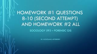 Homework #1  questions  8-10 (SECOND ATTEMPT) and Homework #2  All