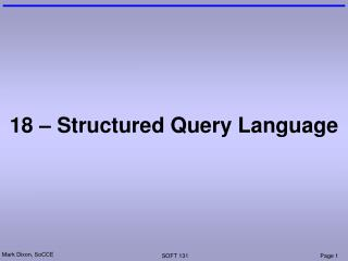 18 – Structured Query Language