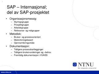 SAP – Internasjonal;  del av SAP-prosjektet