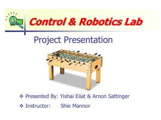 Control & Robotics Lab