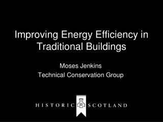 Improving Energy Efficiency in Traditional Buildings