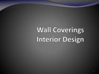 Wall Coverings Interior Design