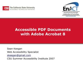 Accessible PDF Documents  with Adobe Acrobat 8