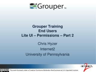 Grouper Training End Users  Lite UI – Permissions – Part 2