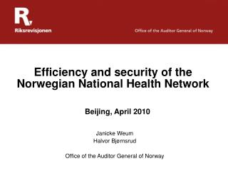 Efficiency and security of the Norwegian National Health Network