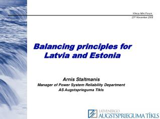 Balancing principles for Latvia and Estonia