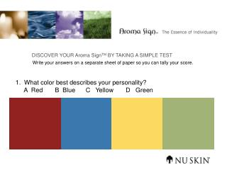 1.  What color best describes your personality?