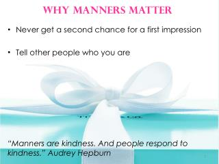 Never get a second chance for a first impression Tell other people who you are