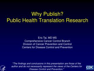 Why Publish?  Public Health Translation Research