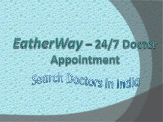 EatherWay - Doctor Appointment Software