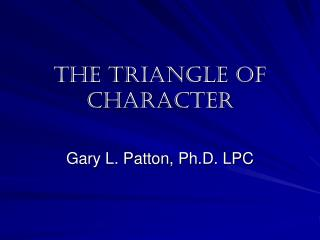 The Triangle of Character